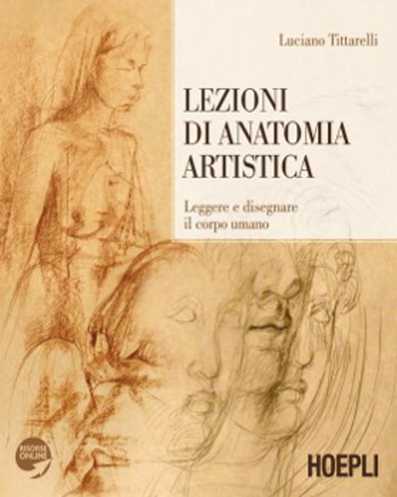 Luciano Tittarelli - Lezioni di Anatomia Artistica